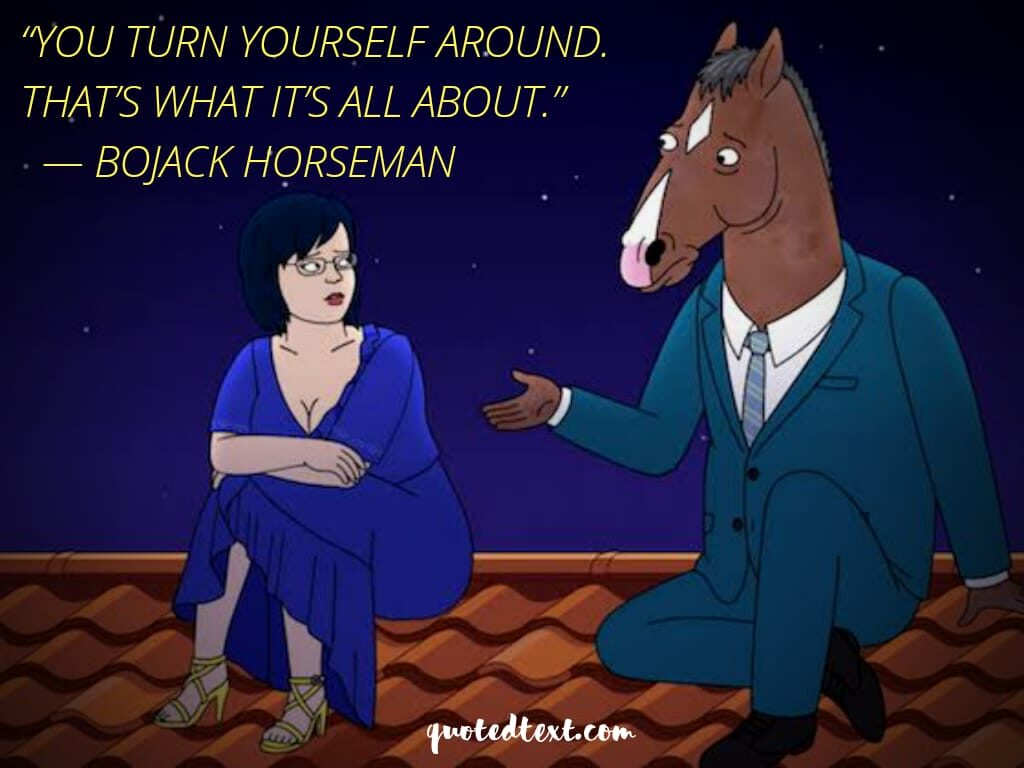 bojack horse quotes on living life
