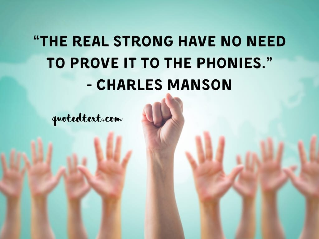 charles manson quotes on being strong