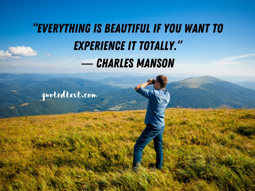 charles manson quotes on beautiful life