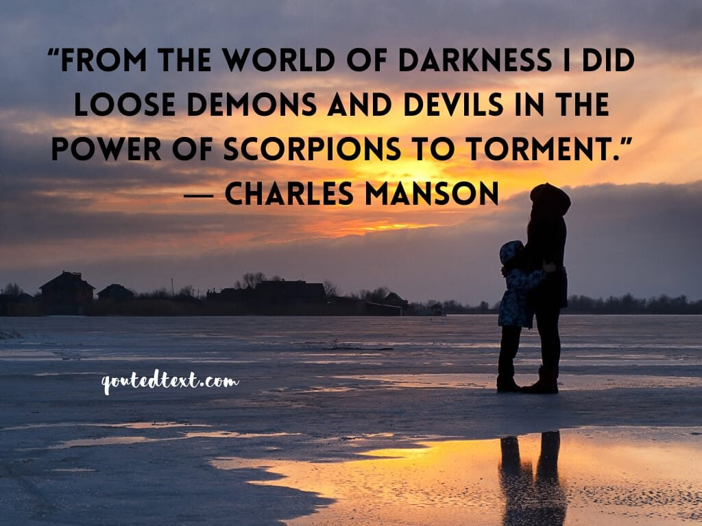 charles manson quotes on darkness