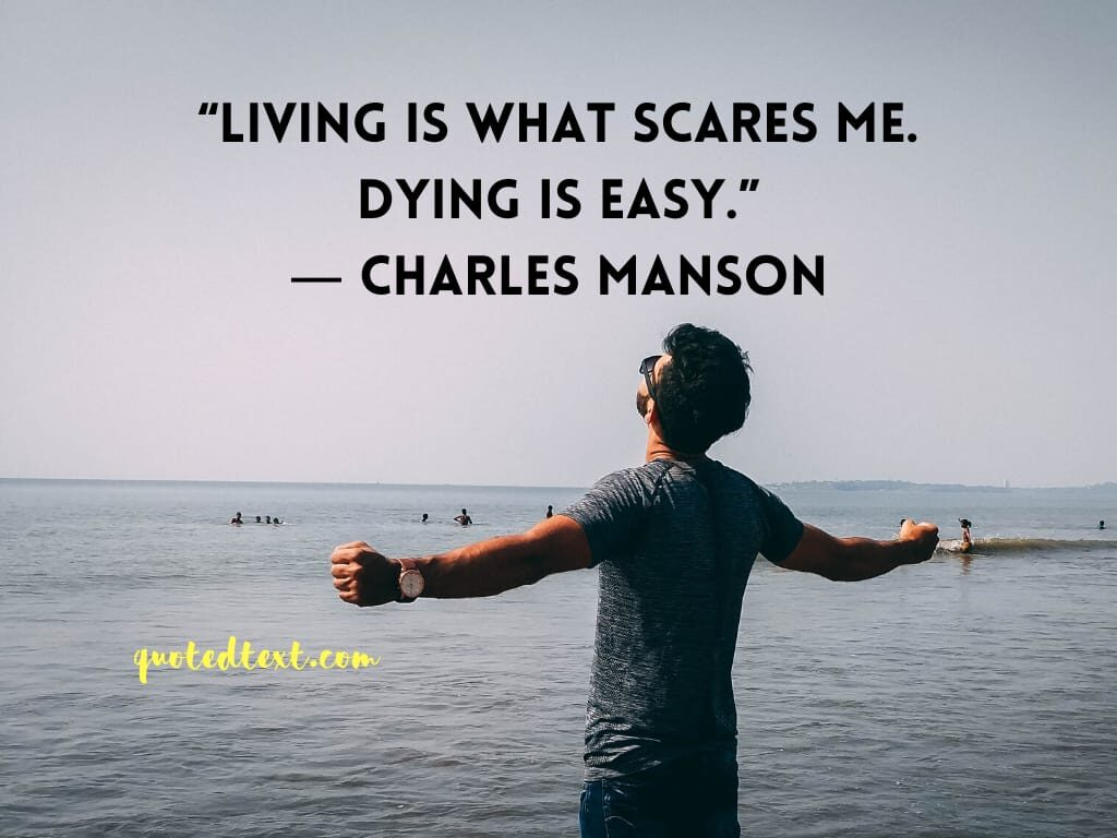 charles manson quotes on dying