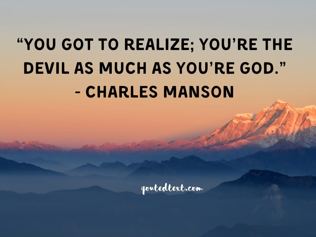 charles manson quotes on realization