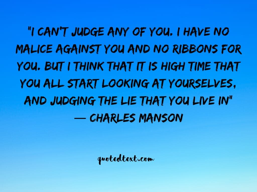 charles manson quotes on judging