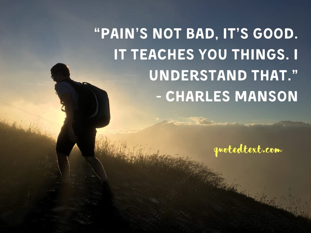 charles manson quotes on pain