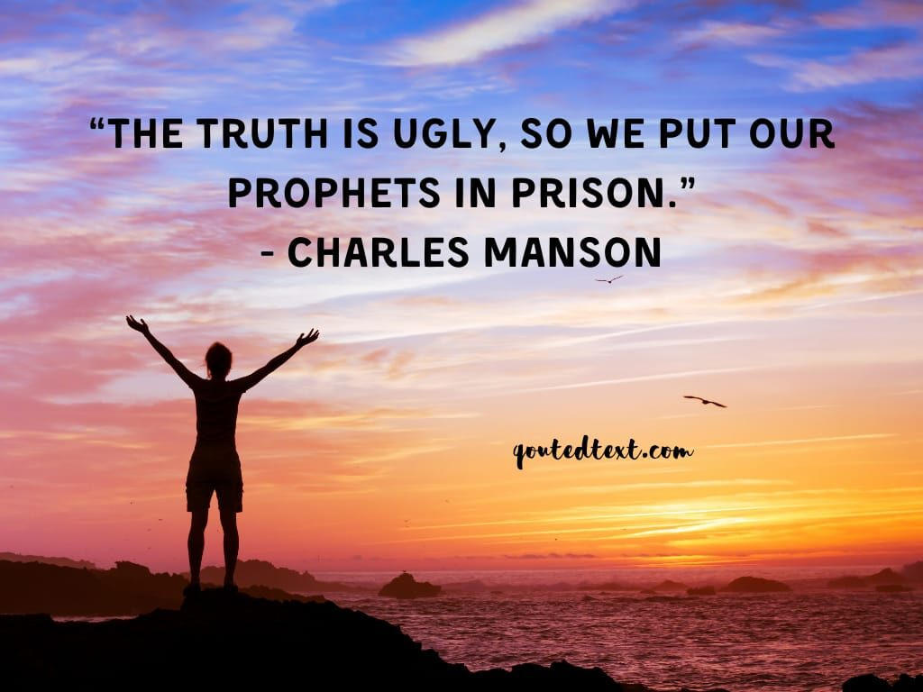 charles manson quotes on truth