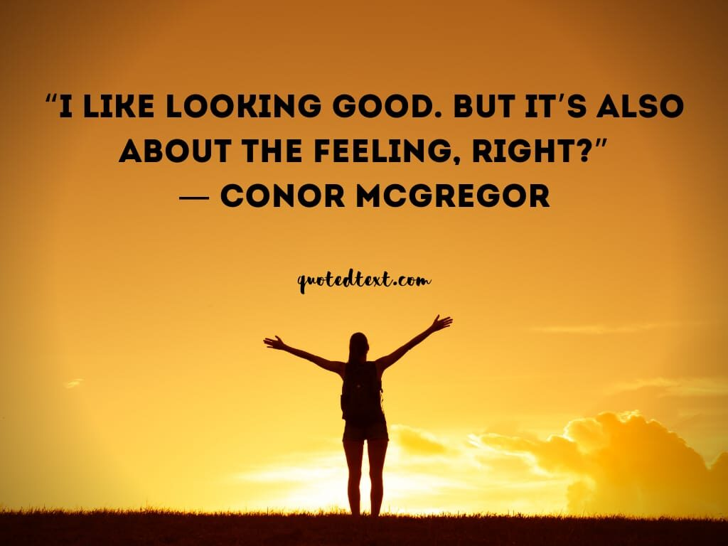 conor mcgregor quotes on feelings