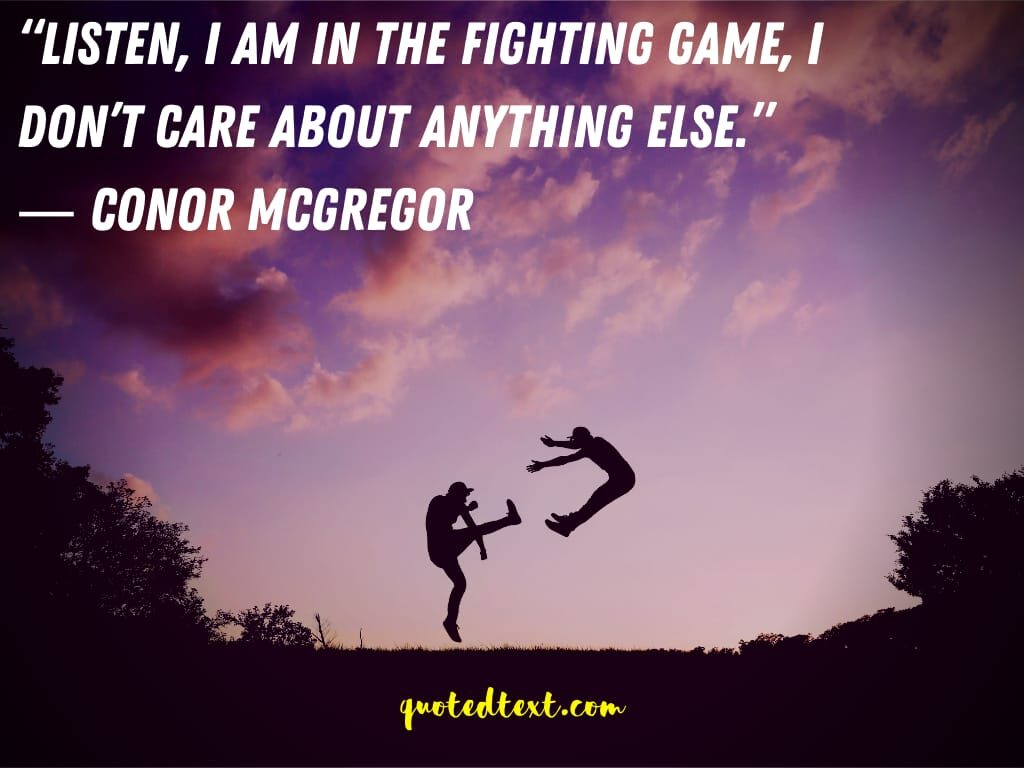 conor mcgregor quotes on fighting