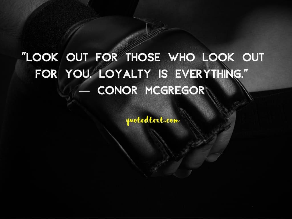 conor mcgregor quotes on loyalty