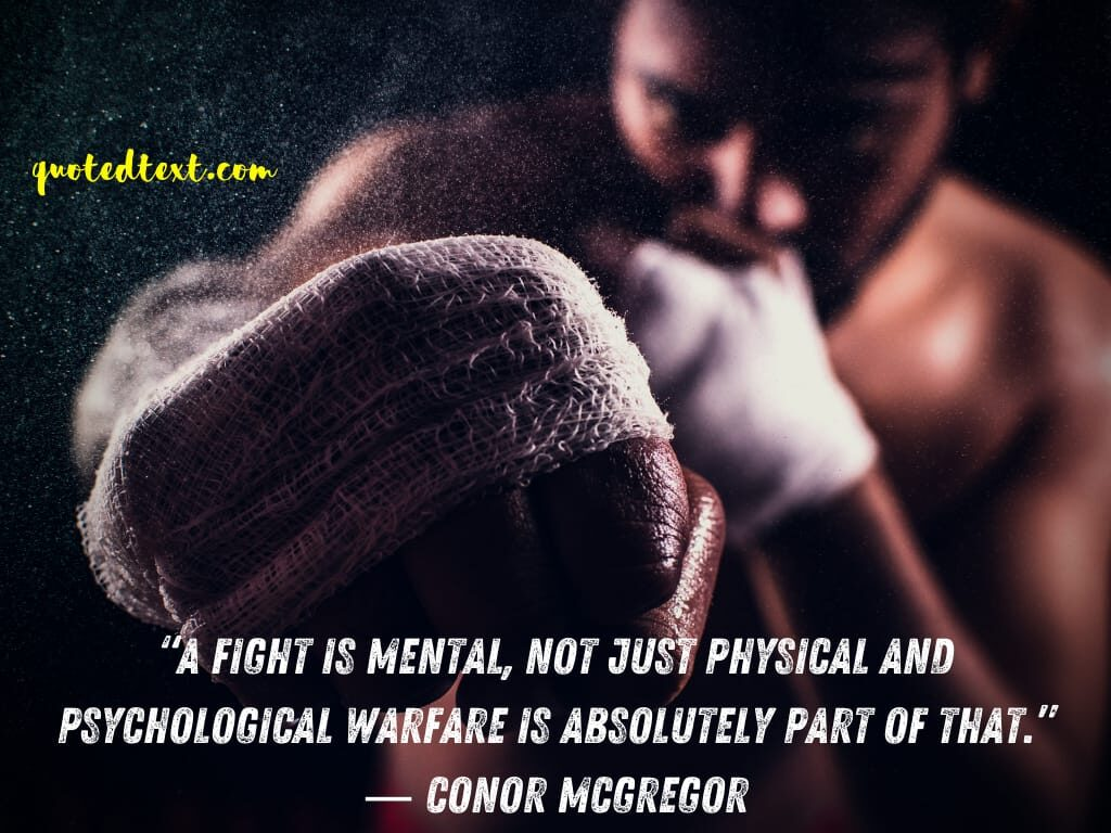 conor mcgregor quotes on fight