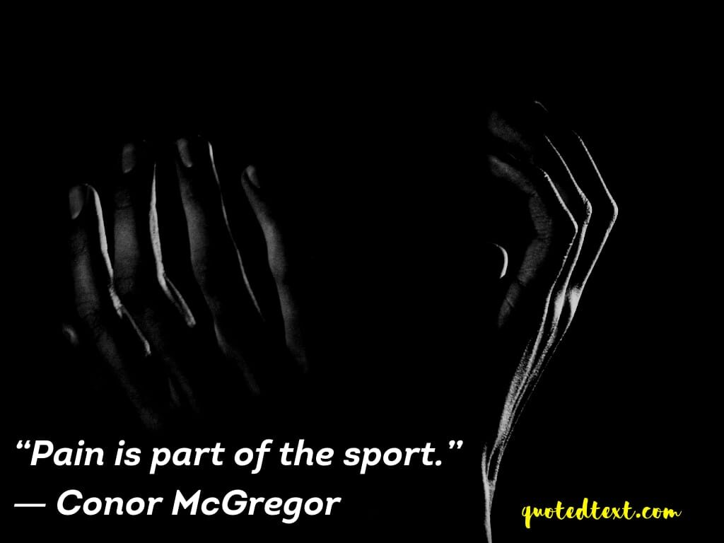 conor mcgregor quotes on pain