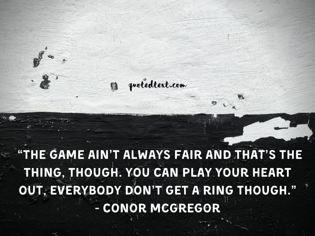 conor mcgregor quotes on be fair