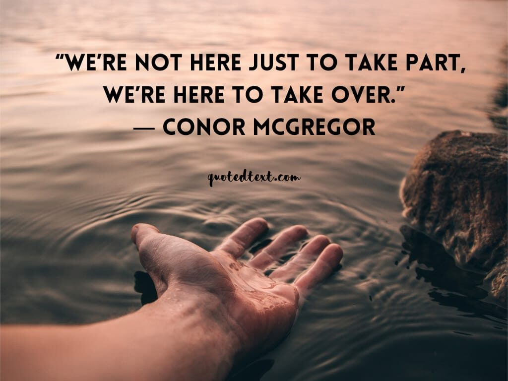 conor mcgregor quotes on reality of life