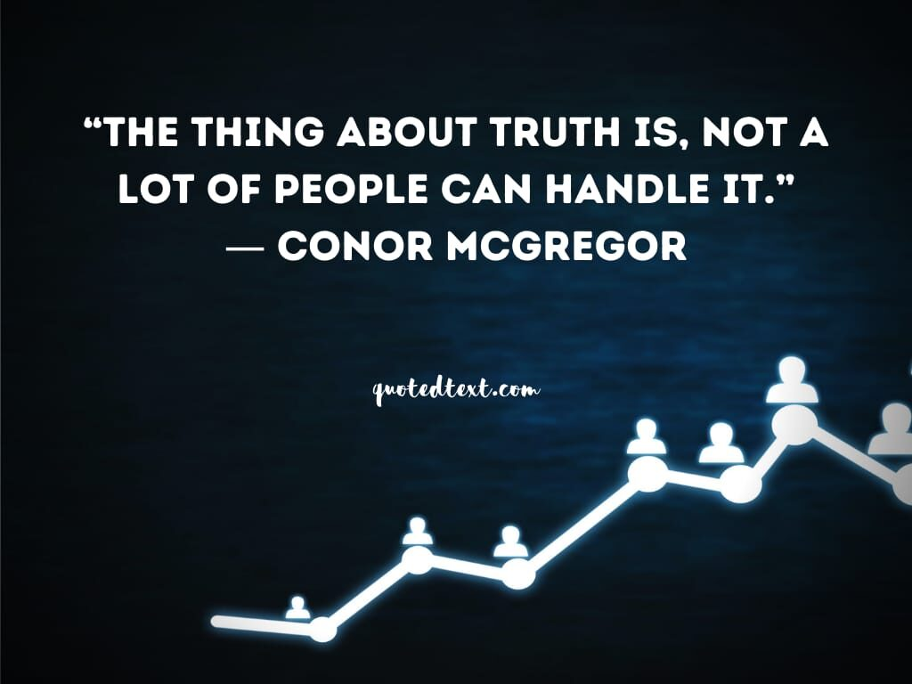 conor mcgregor quotes on truth