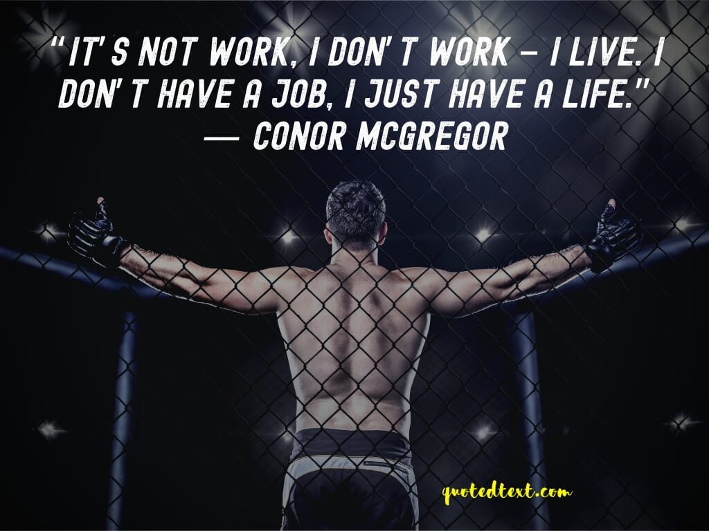 conor mcgregor quotes on work