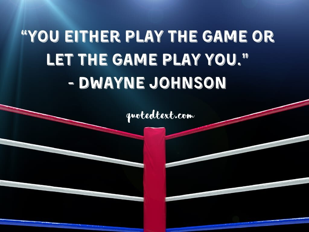 Dwayne johnson quotes on game