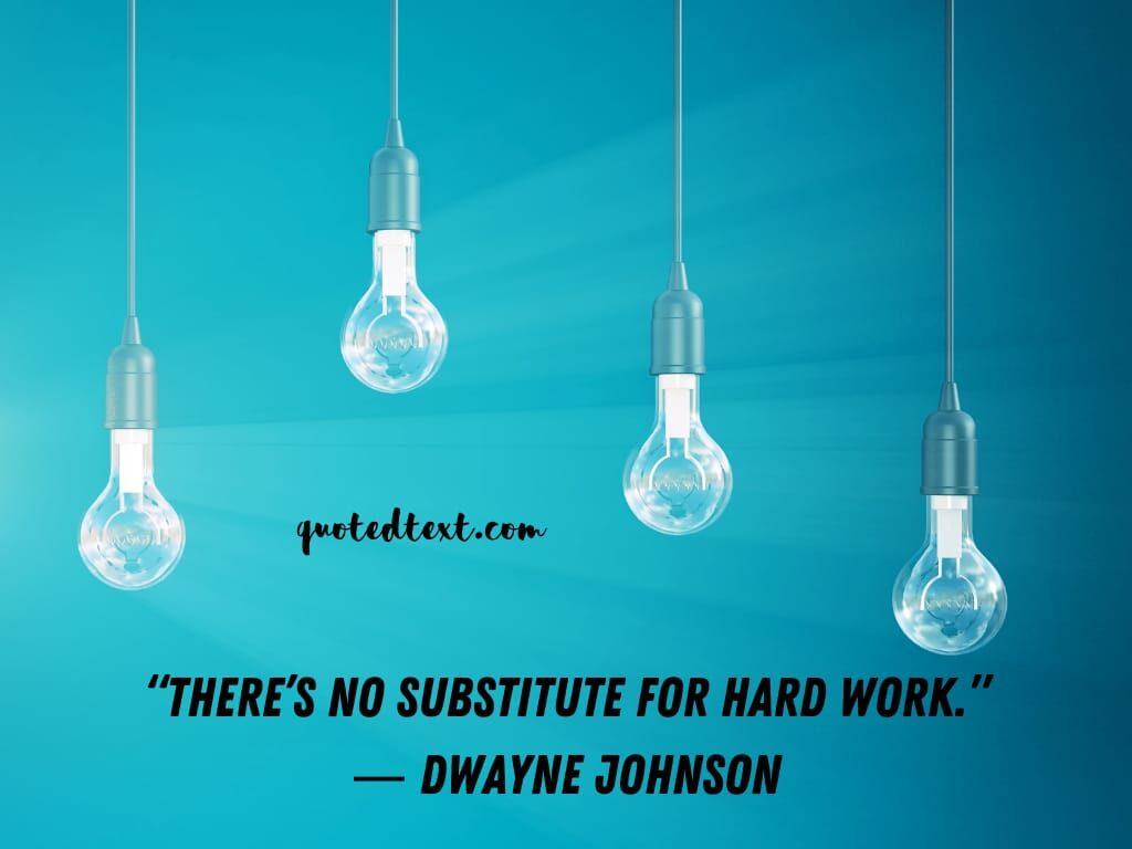 Dwayne johnson quotes on hard work