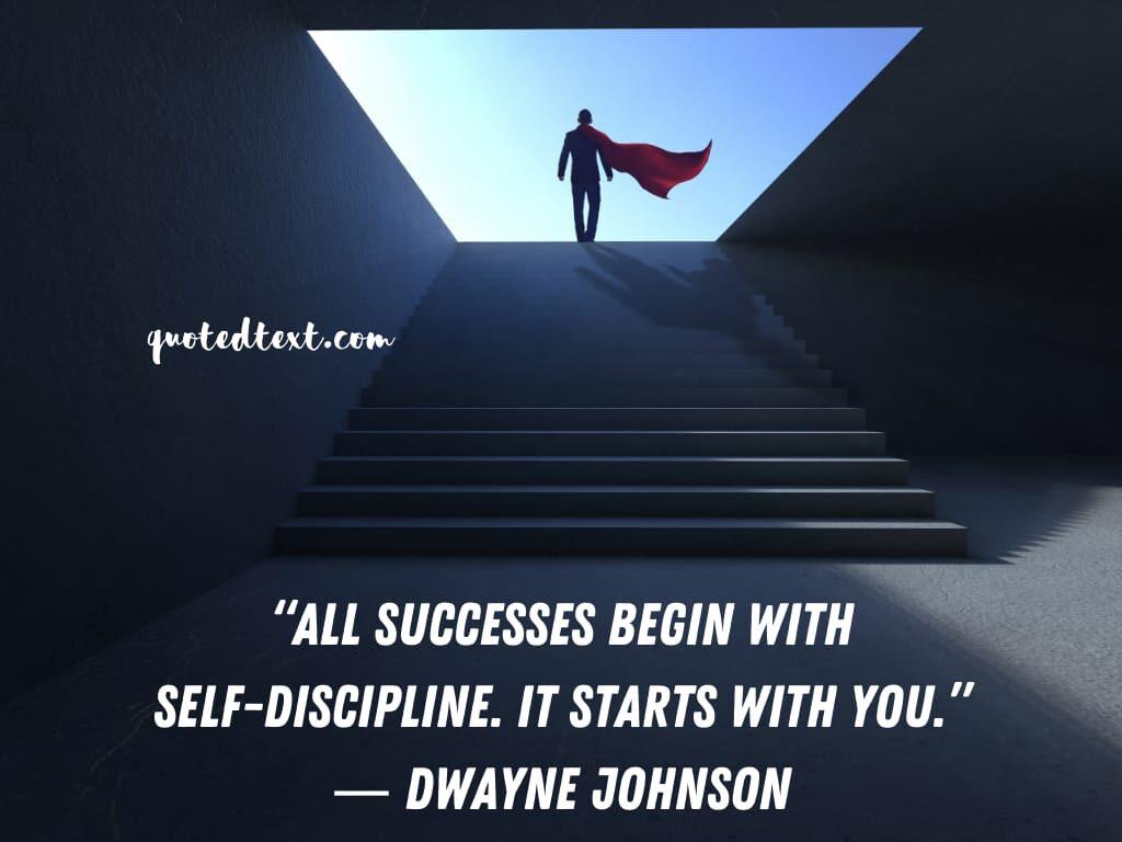 Dwayne johnson quotes on self discipline