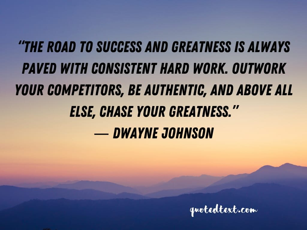 Dwayne johnson quotes on greatness