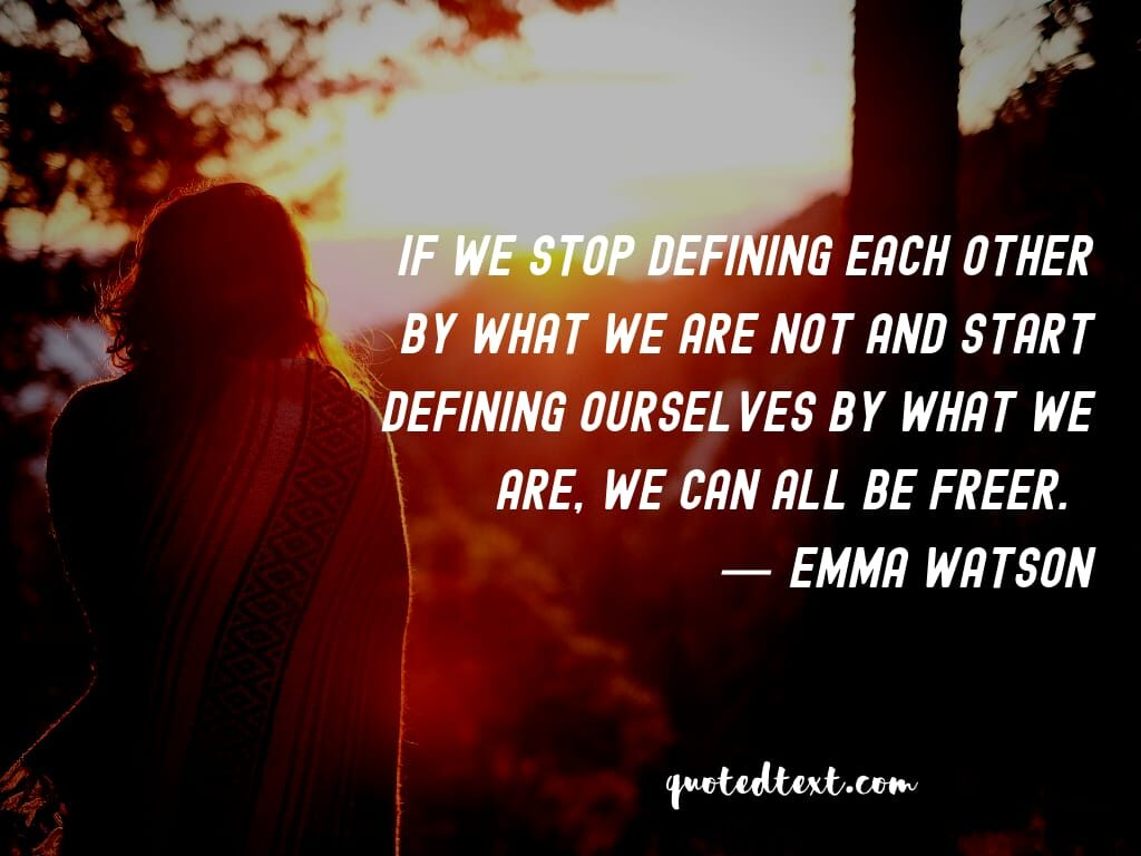 emma watson quotes on be you