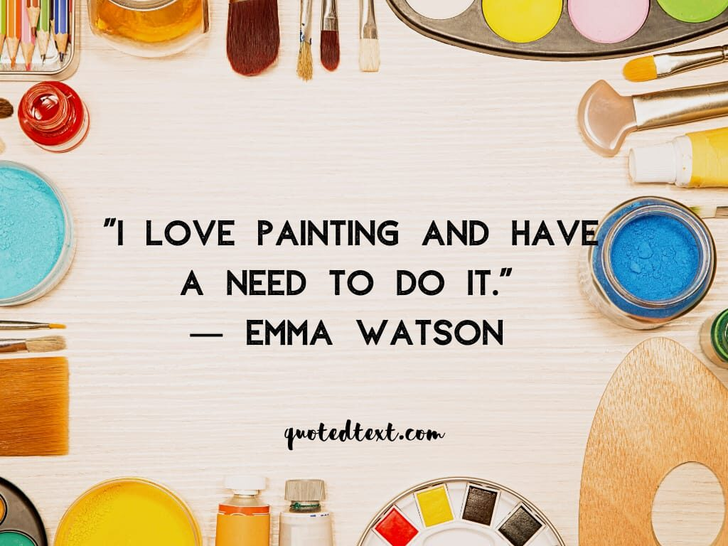emma watson quotes on painting
