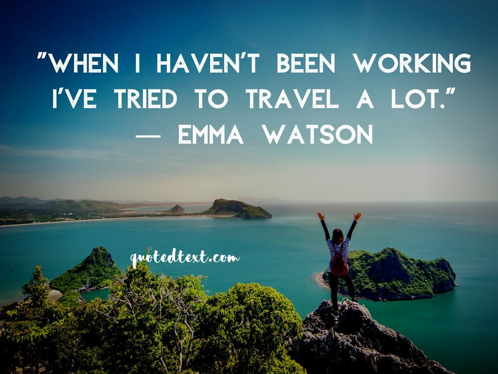 emma watson quotes on travelling