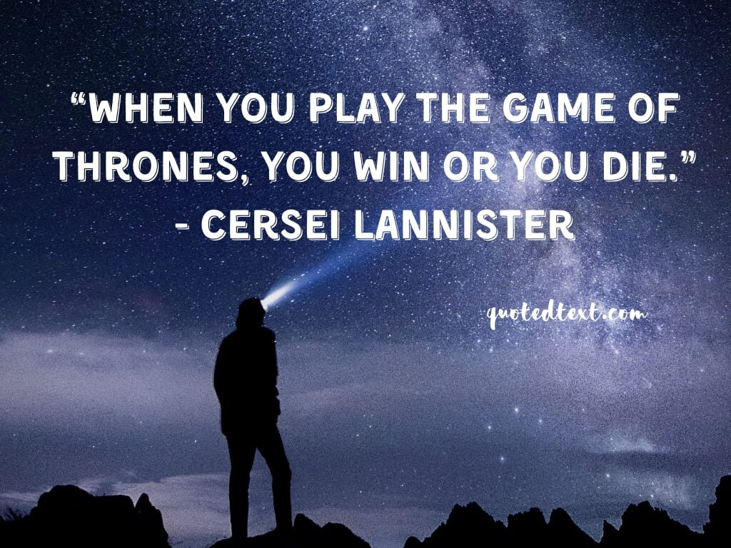 game of thrones inspirational quotes