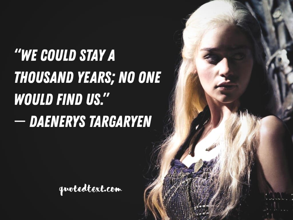 game of thrones quotes on living