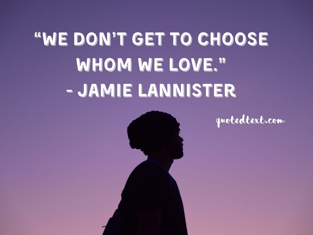game of thrones quotes on love