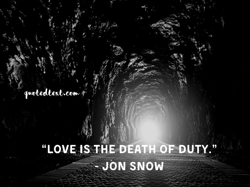 game of thrones quotes on death and love