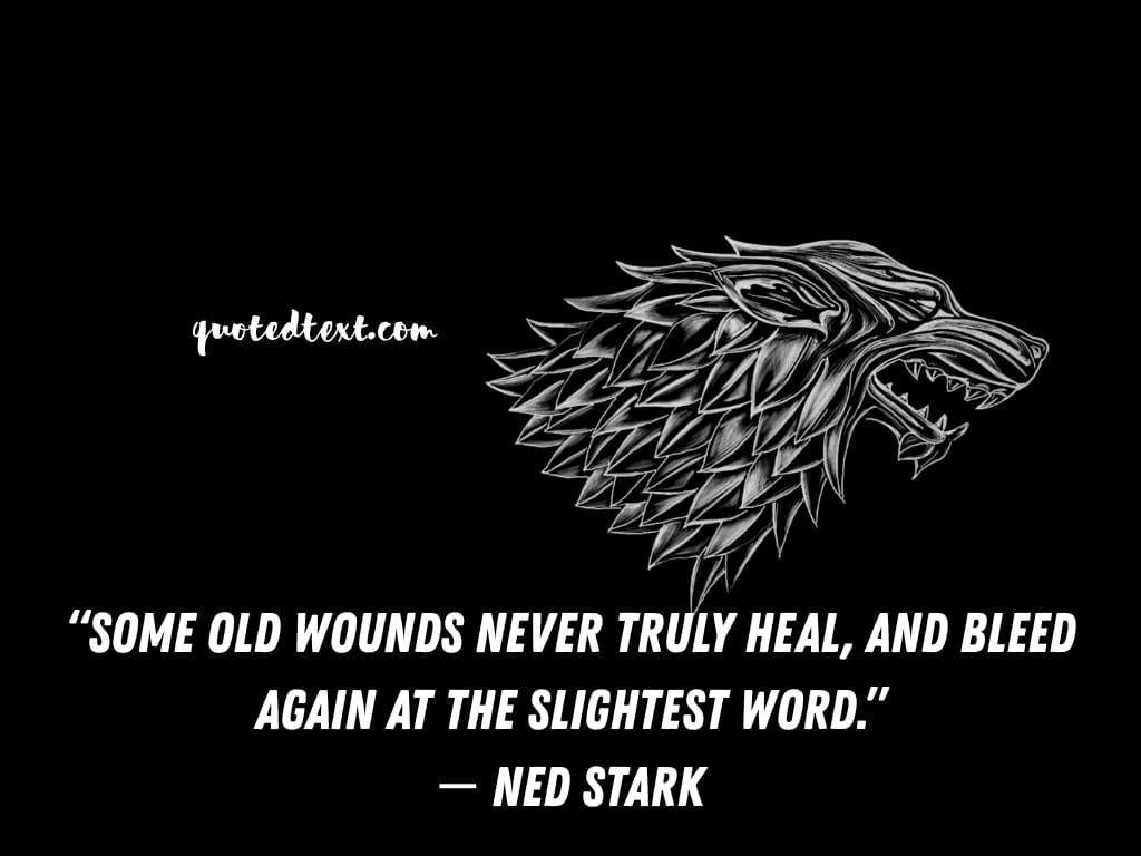game of thrones quotes on wounds