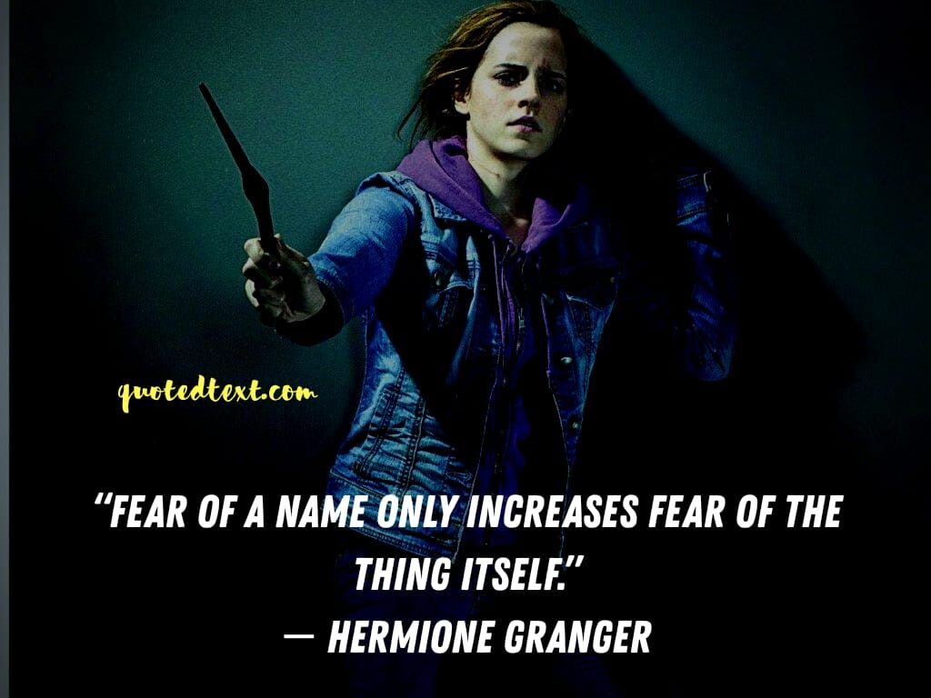 harry potter quotes by hermione granger on fear