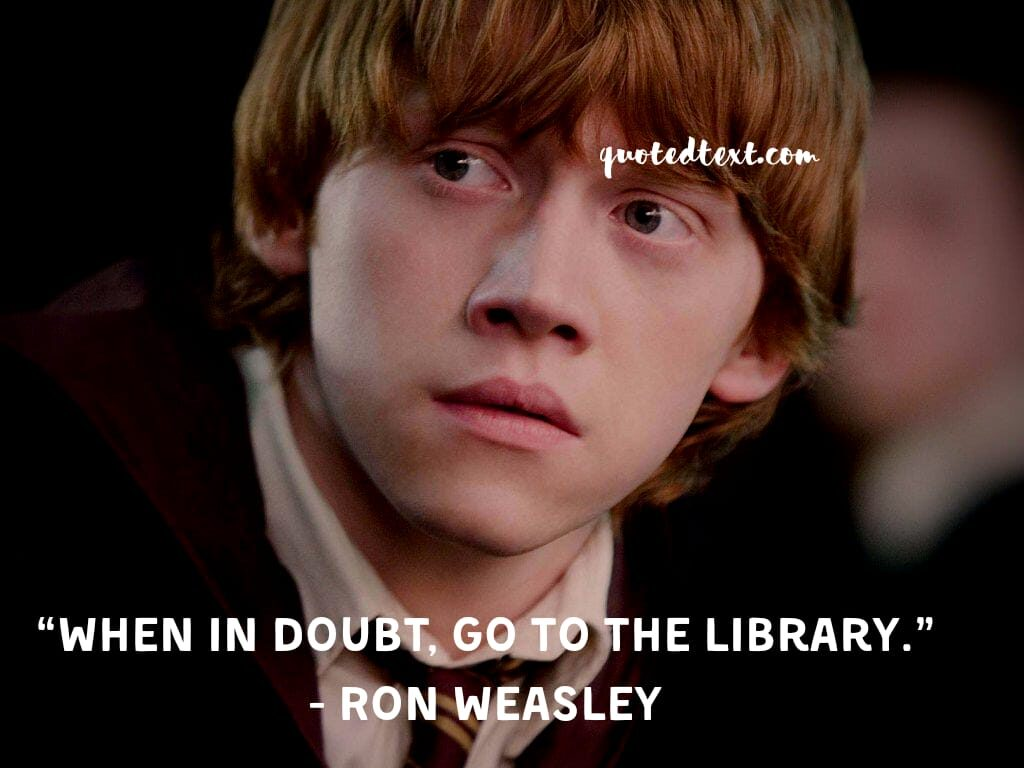 harry potter quotes by ron weasley on doubts