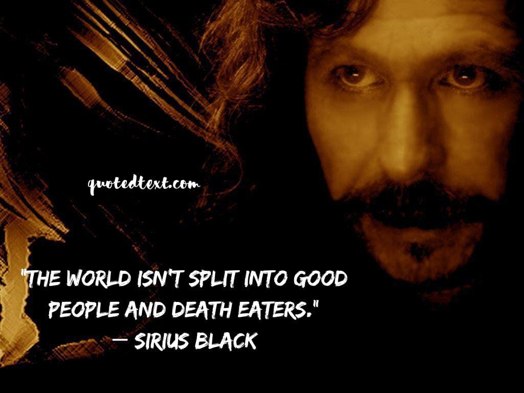 sirius black quotes on on world