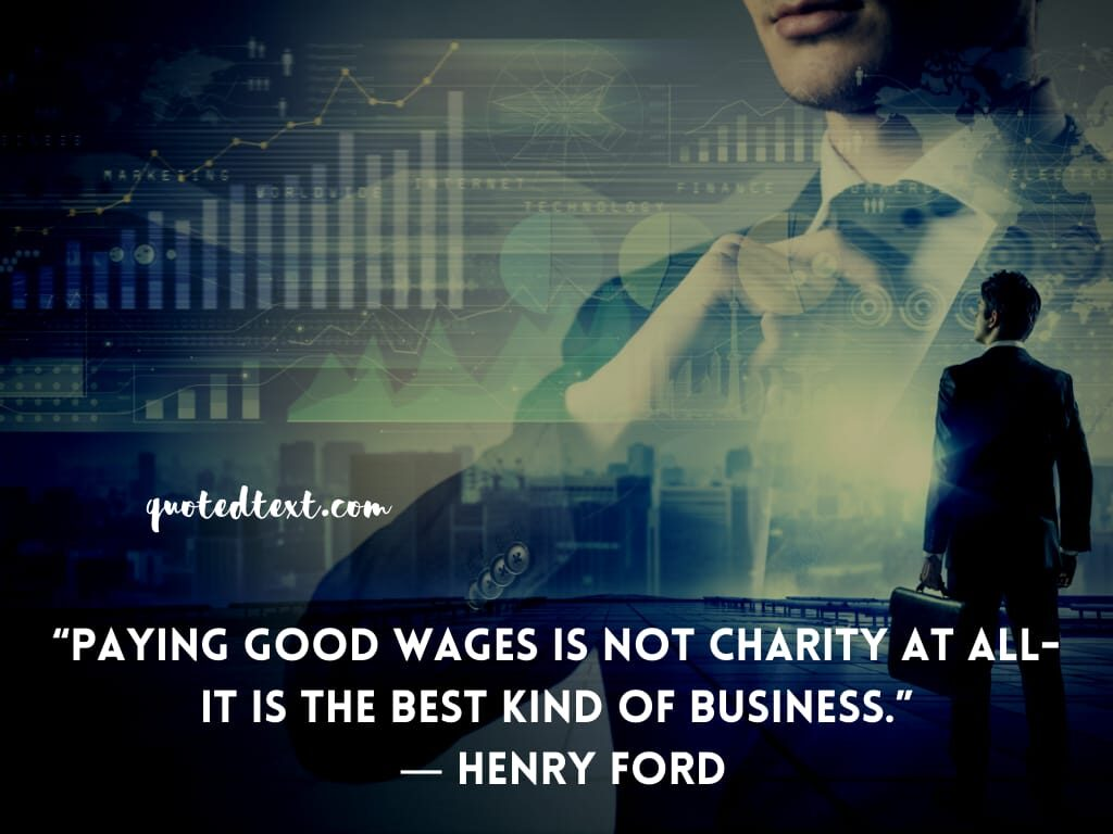 henry ford quotes on doing business