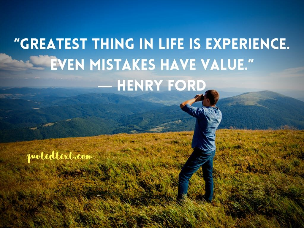 henry ford quotes on life experience