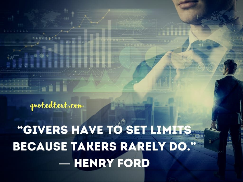 henry ford quotes on limits