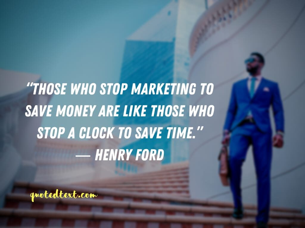 henry ford quotes on marketing