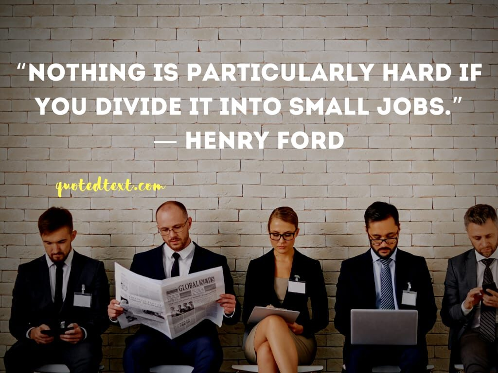 henry ford quotes on nothing is hard
