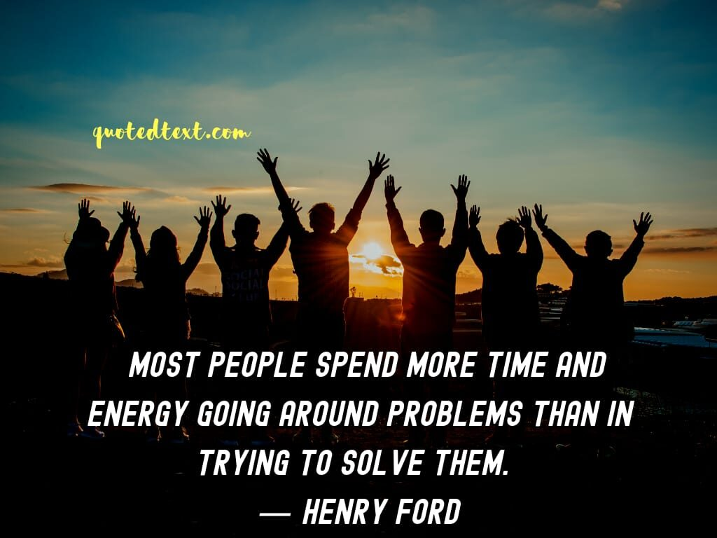 henry ford quotes on problems