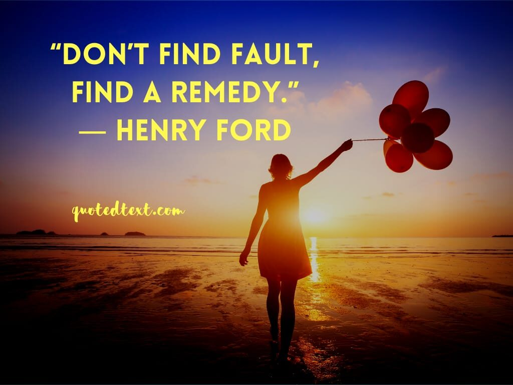 henry ford quotes on be positive
