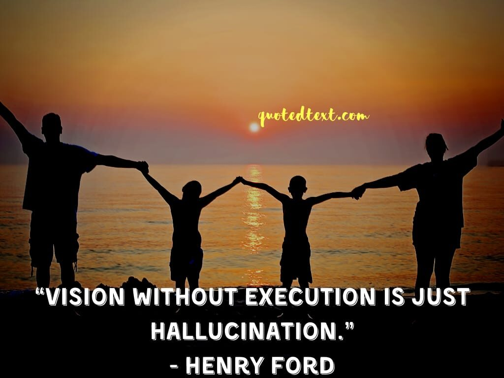 henry ford quotes on vision