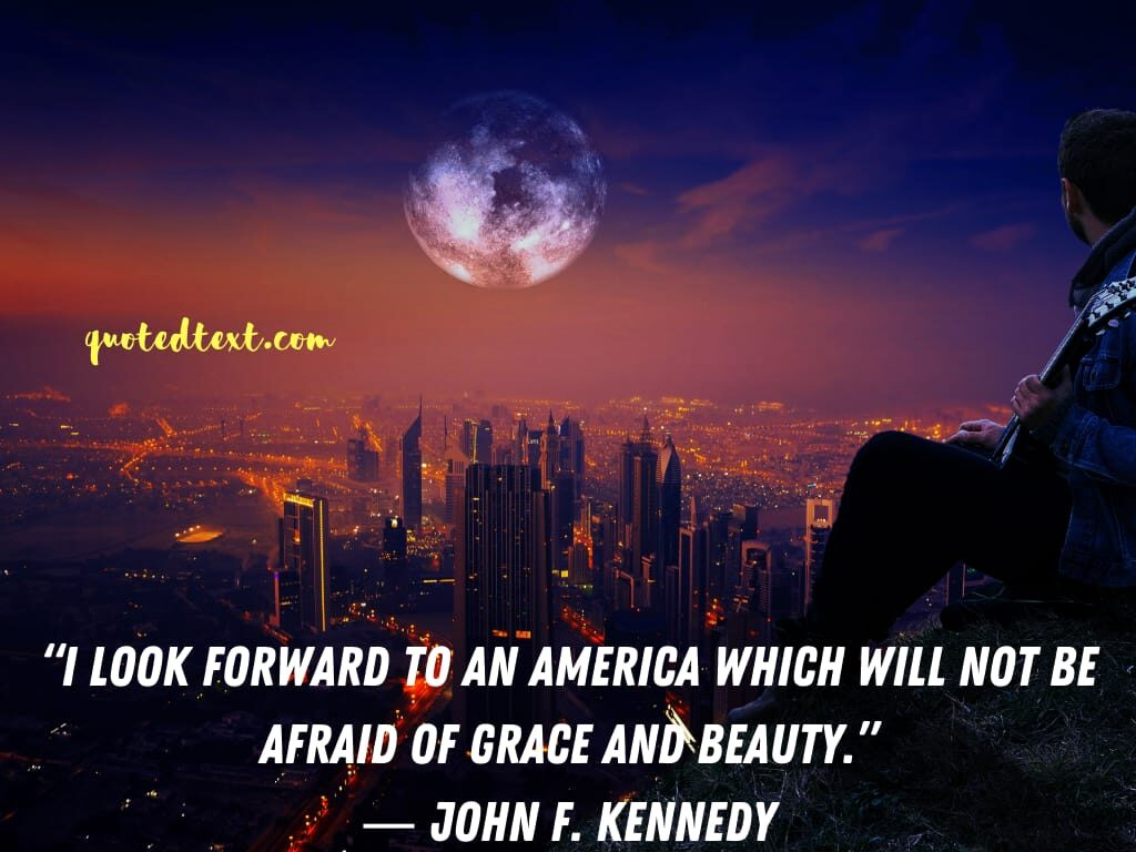 john f. kennedy quotes on america