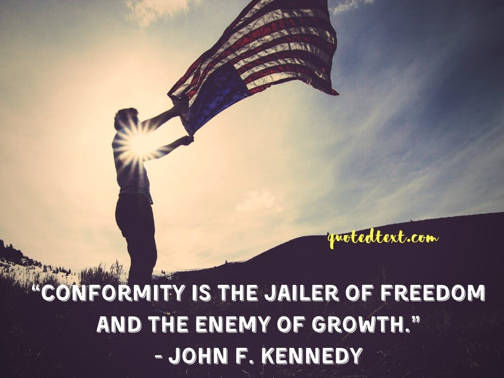 john f. kennedy quotes on freedom and growth