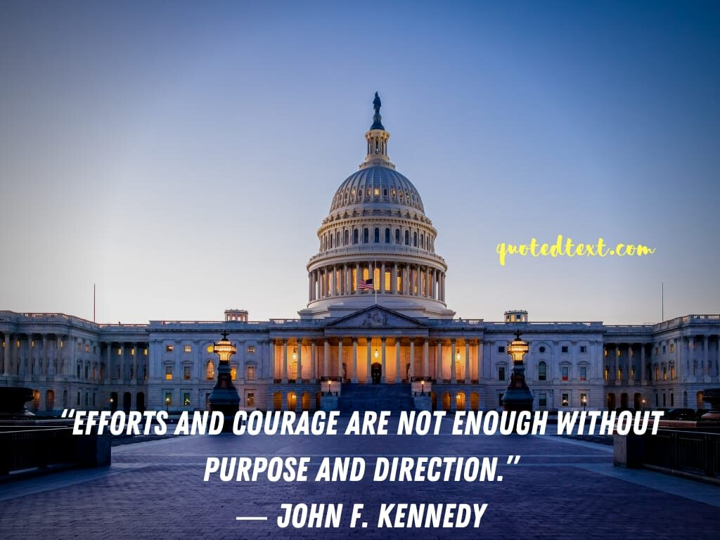 john f. kennedy quotes on efforts and courage
