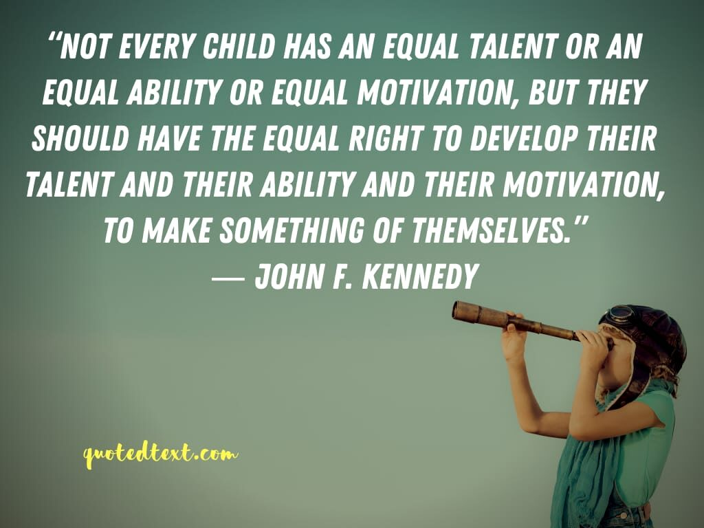 john f. kennedy quotes on children
