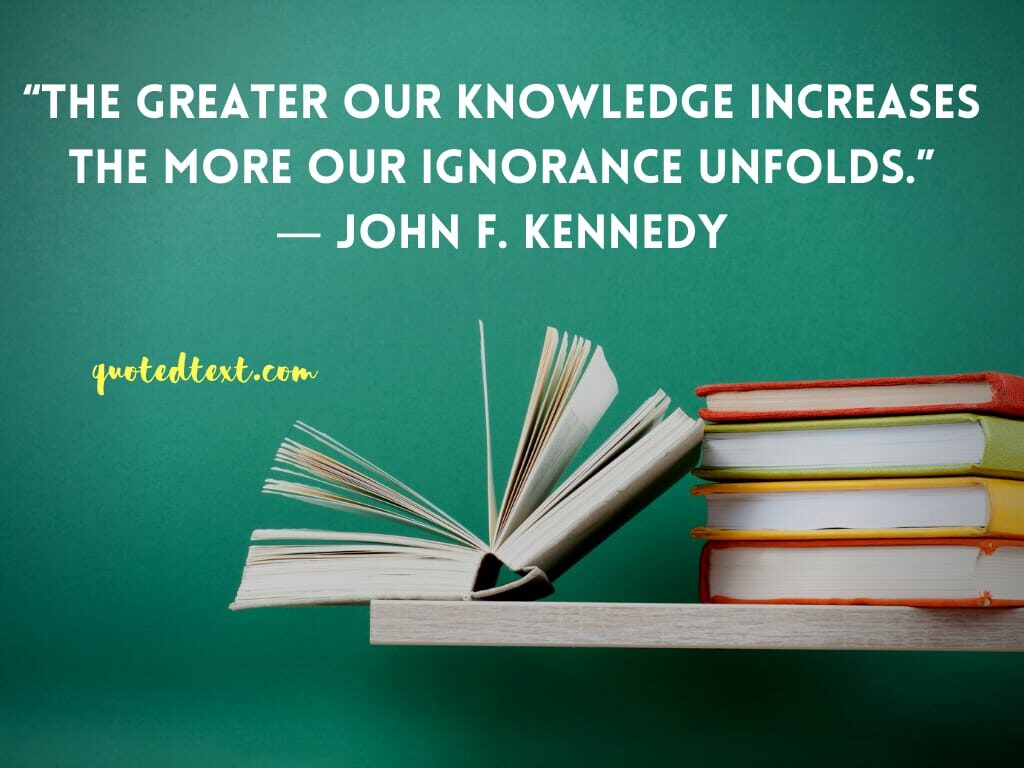 john f. kennedy quotes on knowledge
