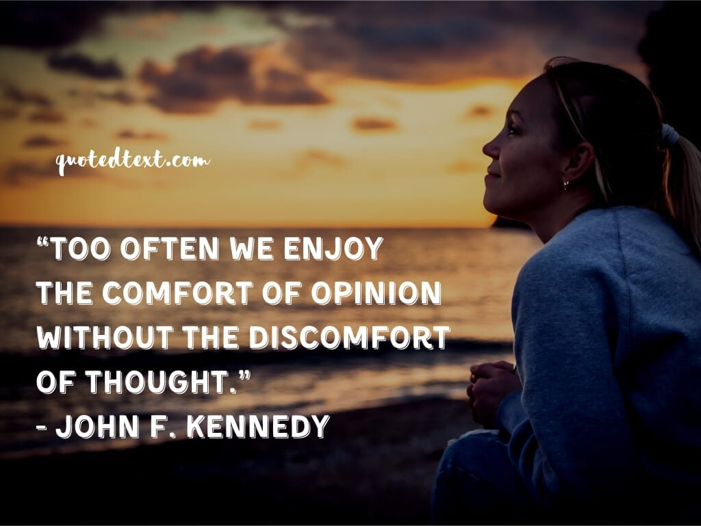 john f. kennedy quotes on thoughts and opinion