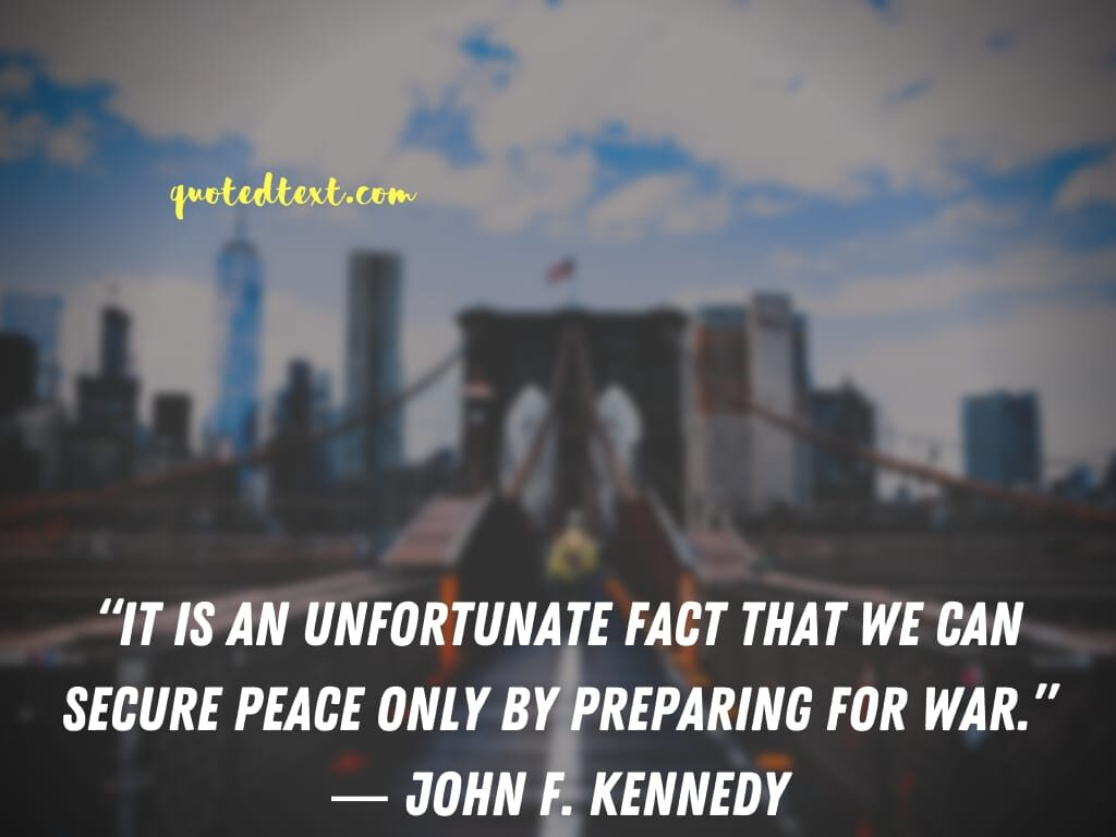 john f. kennedy quotes on peace and war