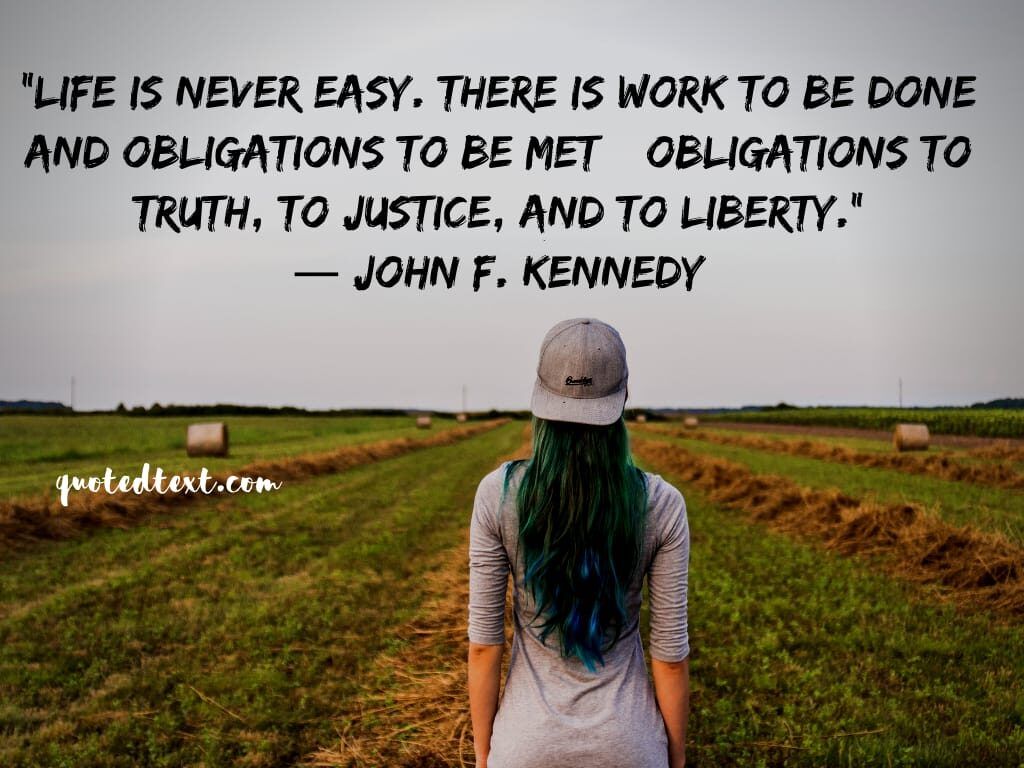john f. kennedy quotes on tough life