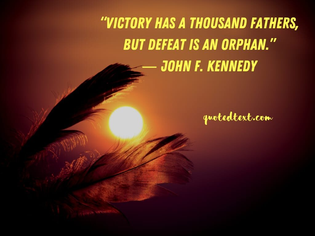 john f. kennedy quotes on victory and defeat